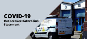 Covid19 Statement | Rubberduck Bathrooms