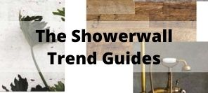 The Showerwall Trend Guide - Bathroom Trend Inspiration