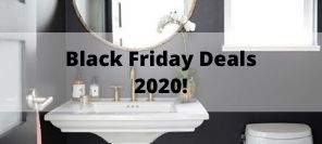 Black Friday Bathroom Deals Have Landed!
