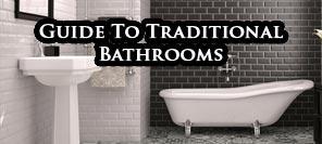 Traditional Bathroom guide 2018