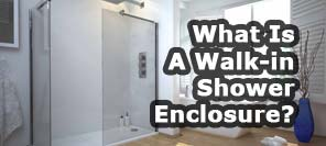 What is a walk-in shower