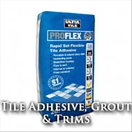 Tile Adhesive, Grout & Trims